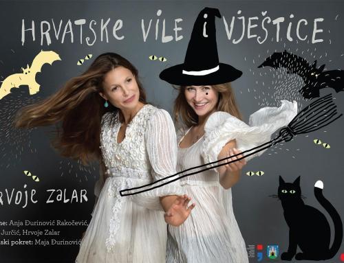 Sutra šaljiva predstava za djecu o hrvatskim vilama i vješticama