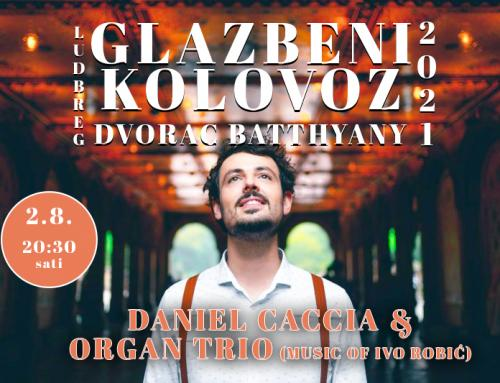 Današnjim koncertom Daniela Caccia započinje 'Glazbeni kolovoz'